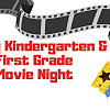 Rising Kindergarten & First Grade Movie Night