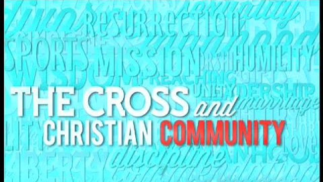The Cross and Christian Love