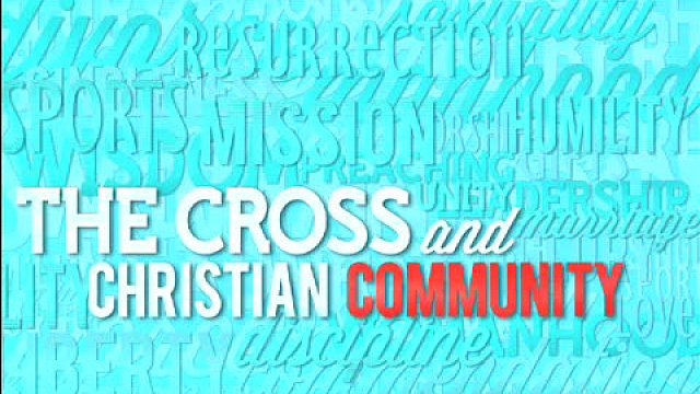 The Cross and Christian Preaching - Part 2