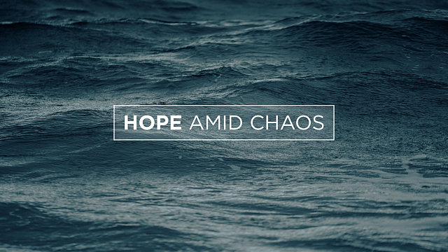 Hope Amid Chaos