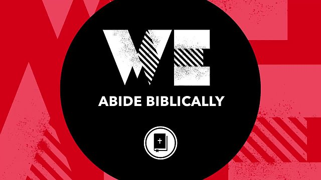 We Abide Biblically