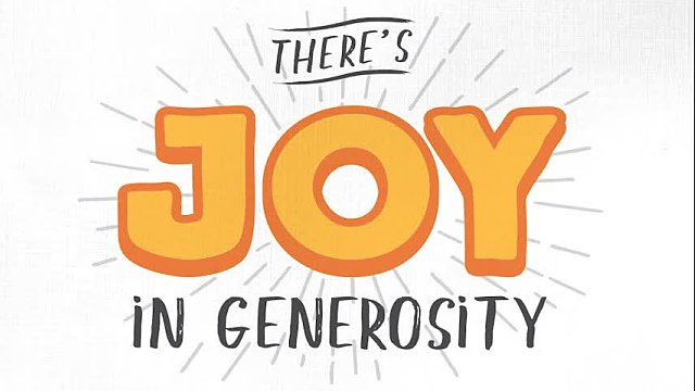 There's Joy in Generosity