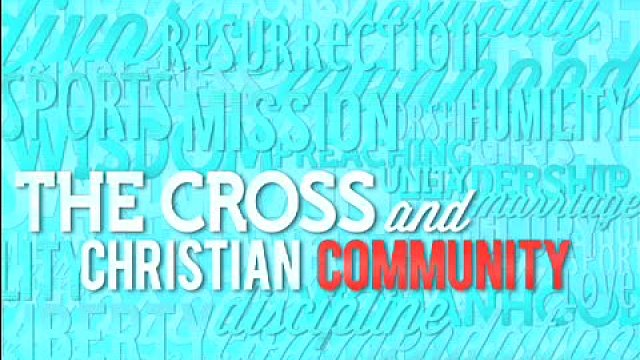 The Cross and Christian Manhood