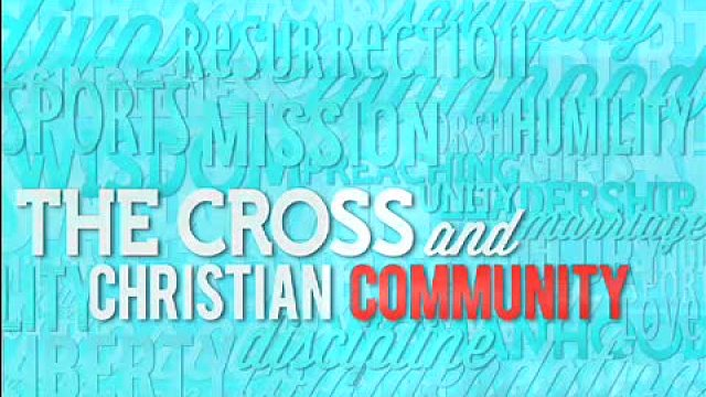 The Cross and Christian Sexuality - Part 2