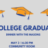 College Graduates Dinner with the Masons