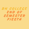 BH College End of Semester Fiesta